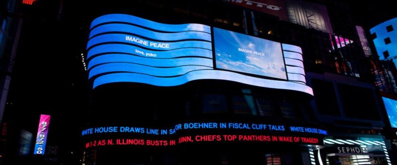 Yoko Ono - Imagine Peace, installation on 15 electronic billboards, Times Square, New York, 2012
