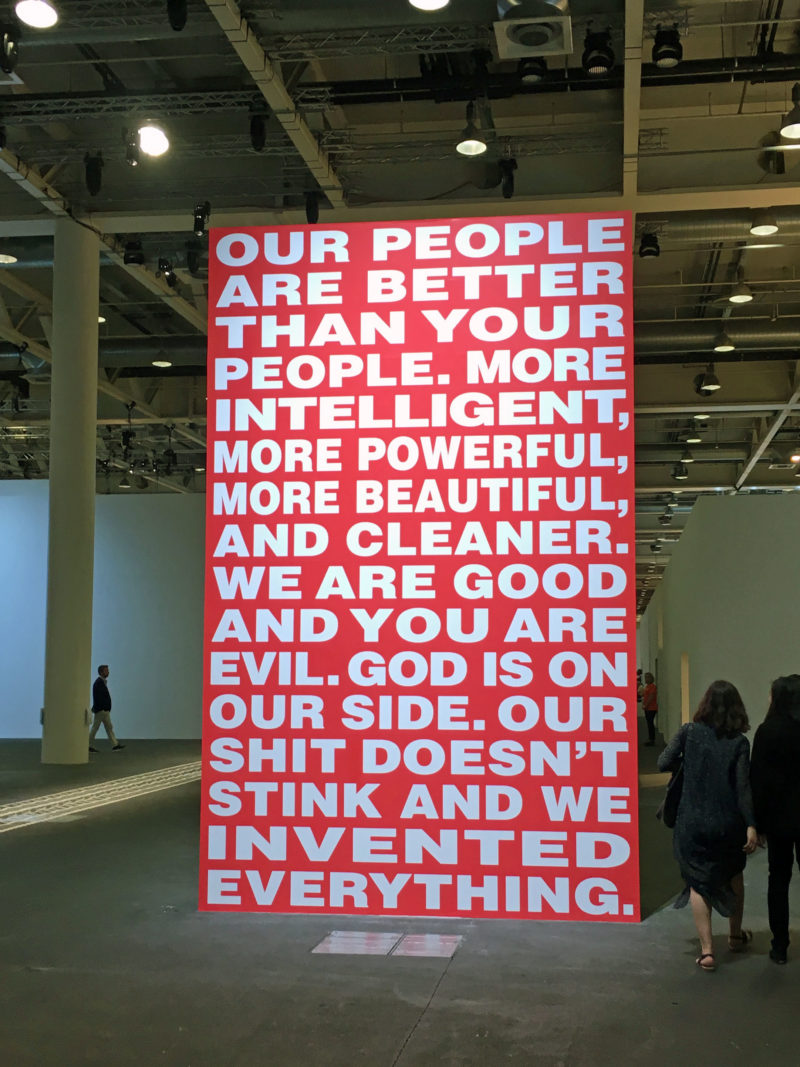 Barbara Kruger, Untitled (Our people are better than your people), 1994:2017