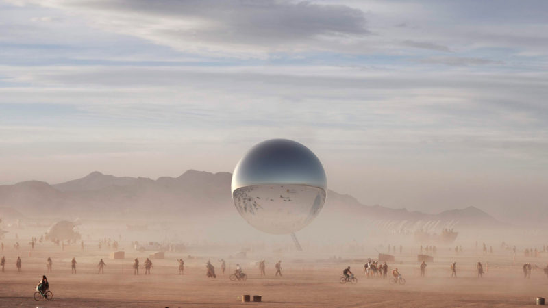 Bjarke Ingels and Jakob Lange - The Orb, 2018, inflatable mirrored sphere, 32-metre inclined steel mast, approximately 100 feet (30 metres) in diameter, at Burning Man festival, Nevada desert