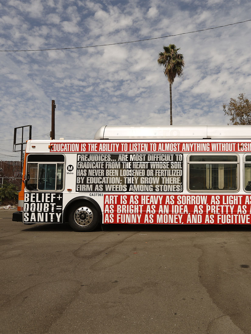Barbara Kruger wrapped entire buses in her iconic prints