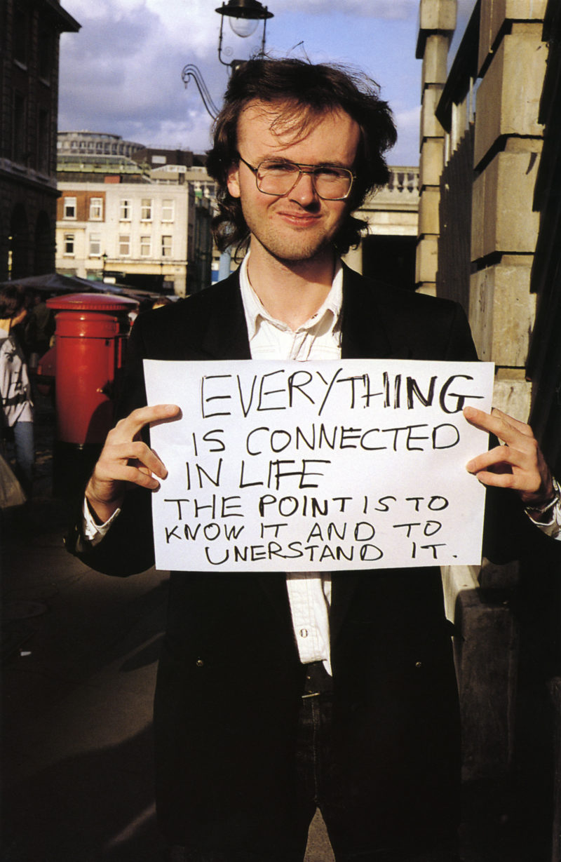 Gillian Wearing - Everything is connected in life. The point is to know it and to understand it from Signs that say what you want them to say and not Signs that say what someone else wants you to say, 1992-1993