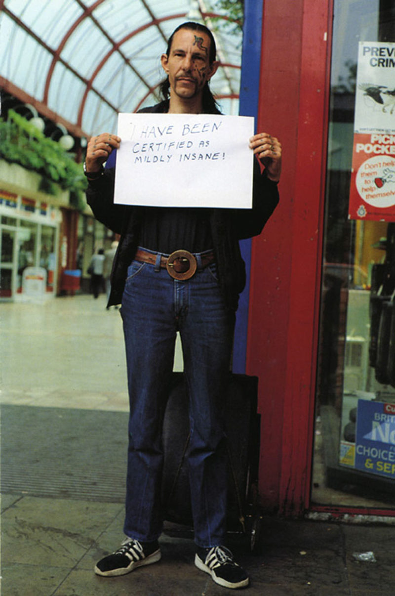 Gillian Wearing - I have been certified as mildly insane! from Signs that say what you want them to say and not Signs that say what someone else wants you to say, 1992-1993