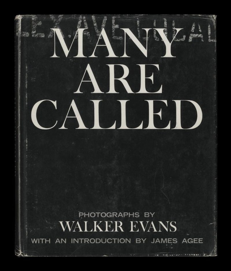 Walker Evans, James Agee, Jeff L. Rosenheim, Luc Sante - Many Are Called, 1966