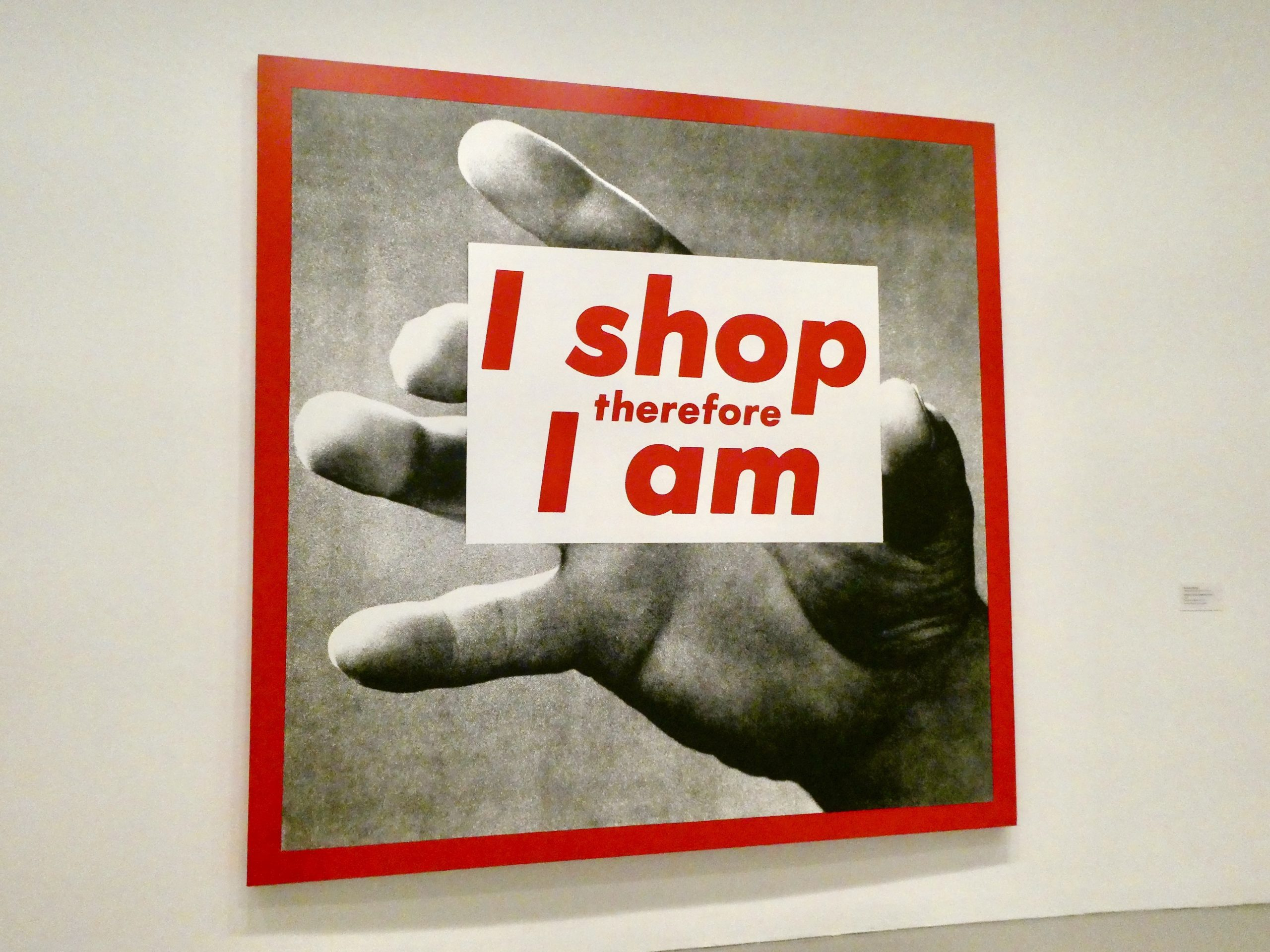 Barbara Kruger's I shop therefore I am - What you should know